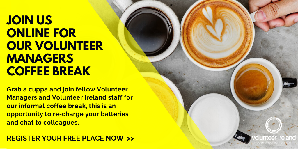 Join us online for Volunteer Managers Coffee Managers