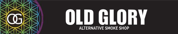 Old Glory - Alternative Smoke Shop Since 1969