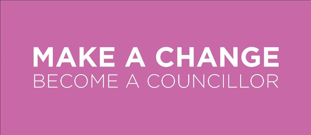 Make a change, become a councillor banner