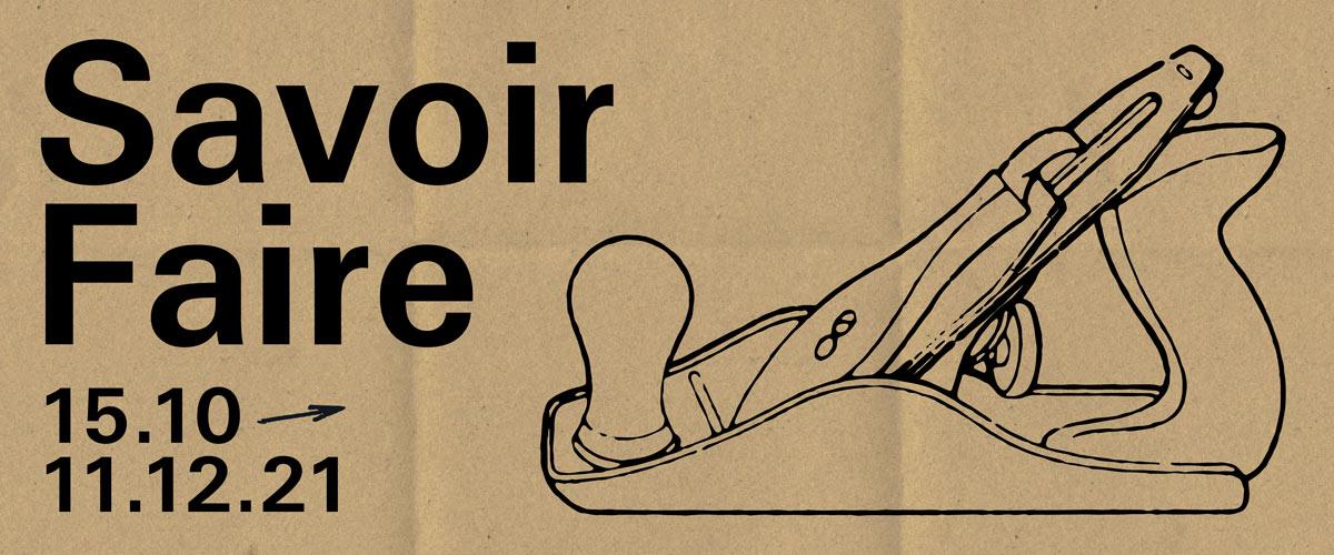 Banner de l'exposition Savoir Faire, qui se tient du 15 octobre au 11 décembre
