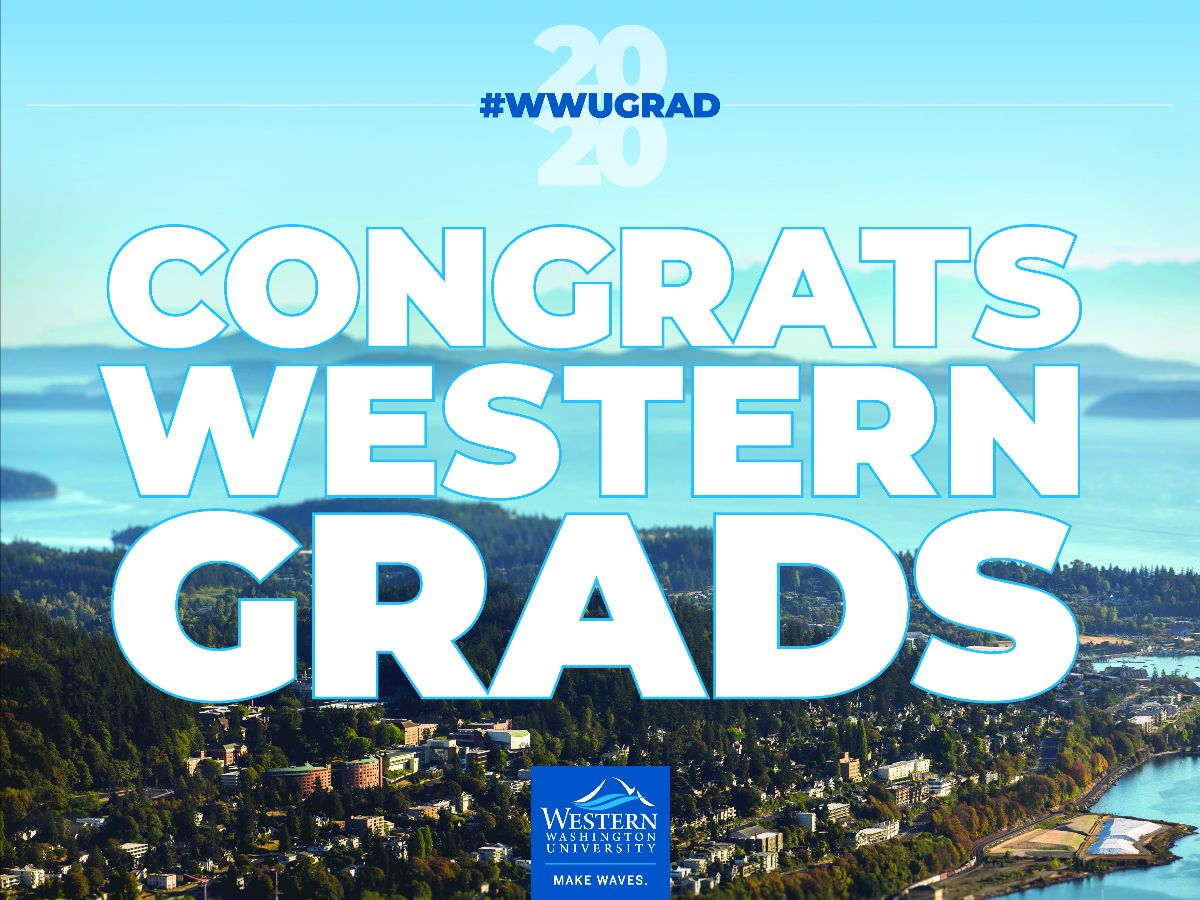 Graphc with the words, Congrats Western Grads, superimposed on an areal photo of campus