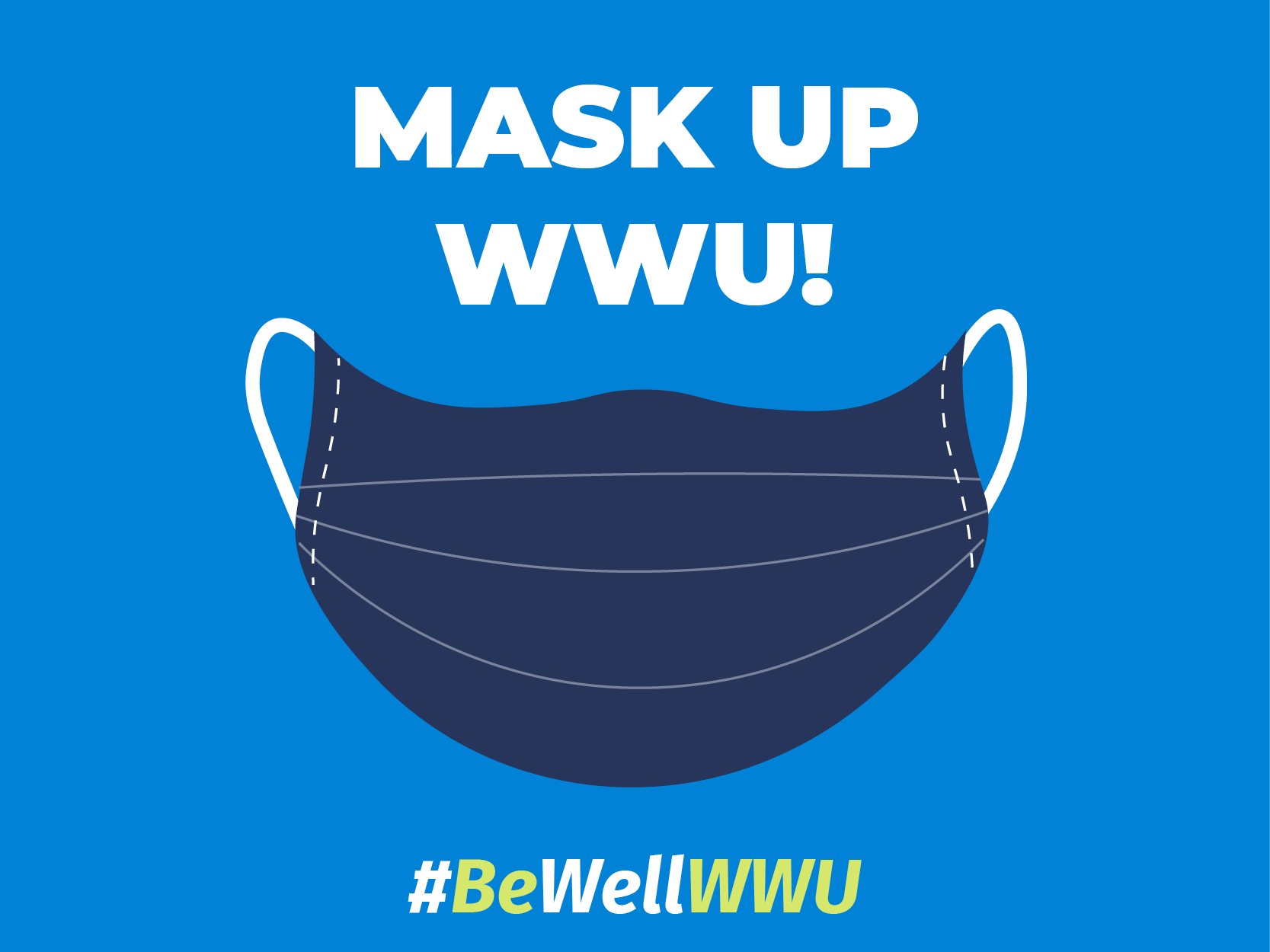 illustration of a face mask with the words Mask Up WWU and #BeWellWWU