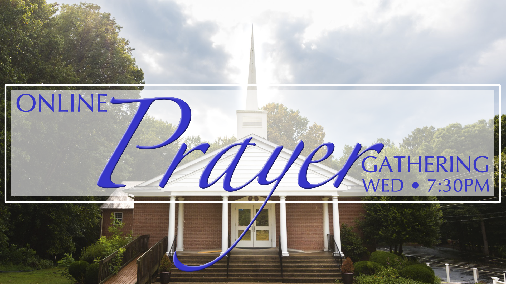 Prayer @ 7:30pm