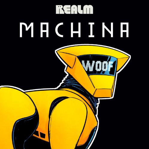 MACHINA on Realm