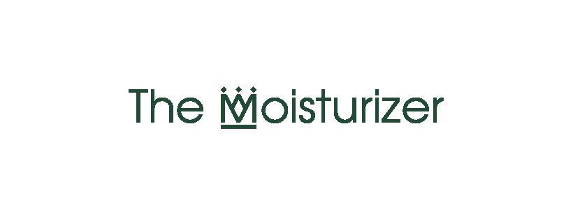 The Moisturizer