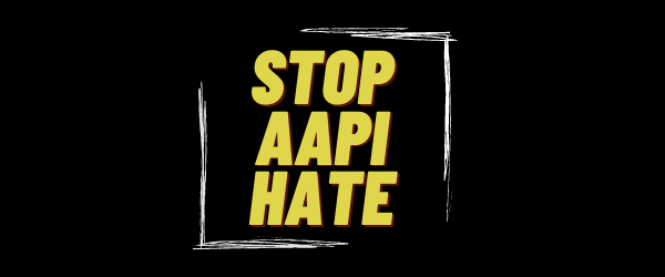 Stop Asian Hate Banner