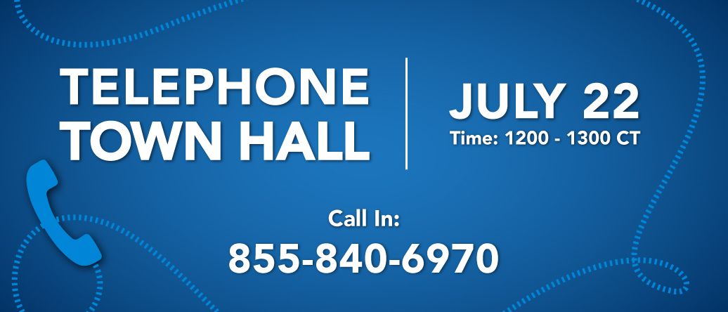 Call 855-840-6970 to join the telephone town hall