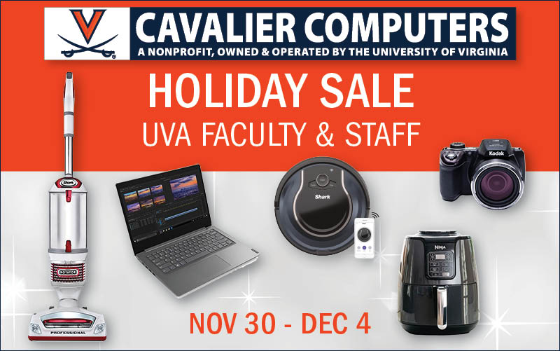 Cavalier Computers Sale Nov 30 through Dec 4 for faculty and staff