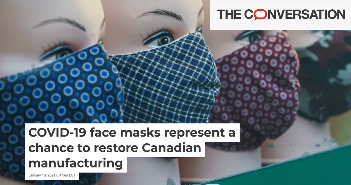 COVID-19 face masks represent a chance to restore Canadian manufacturing