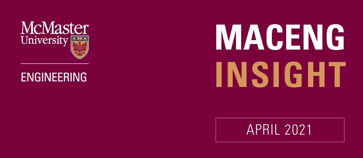 MacEng Insight: April 2021