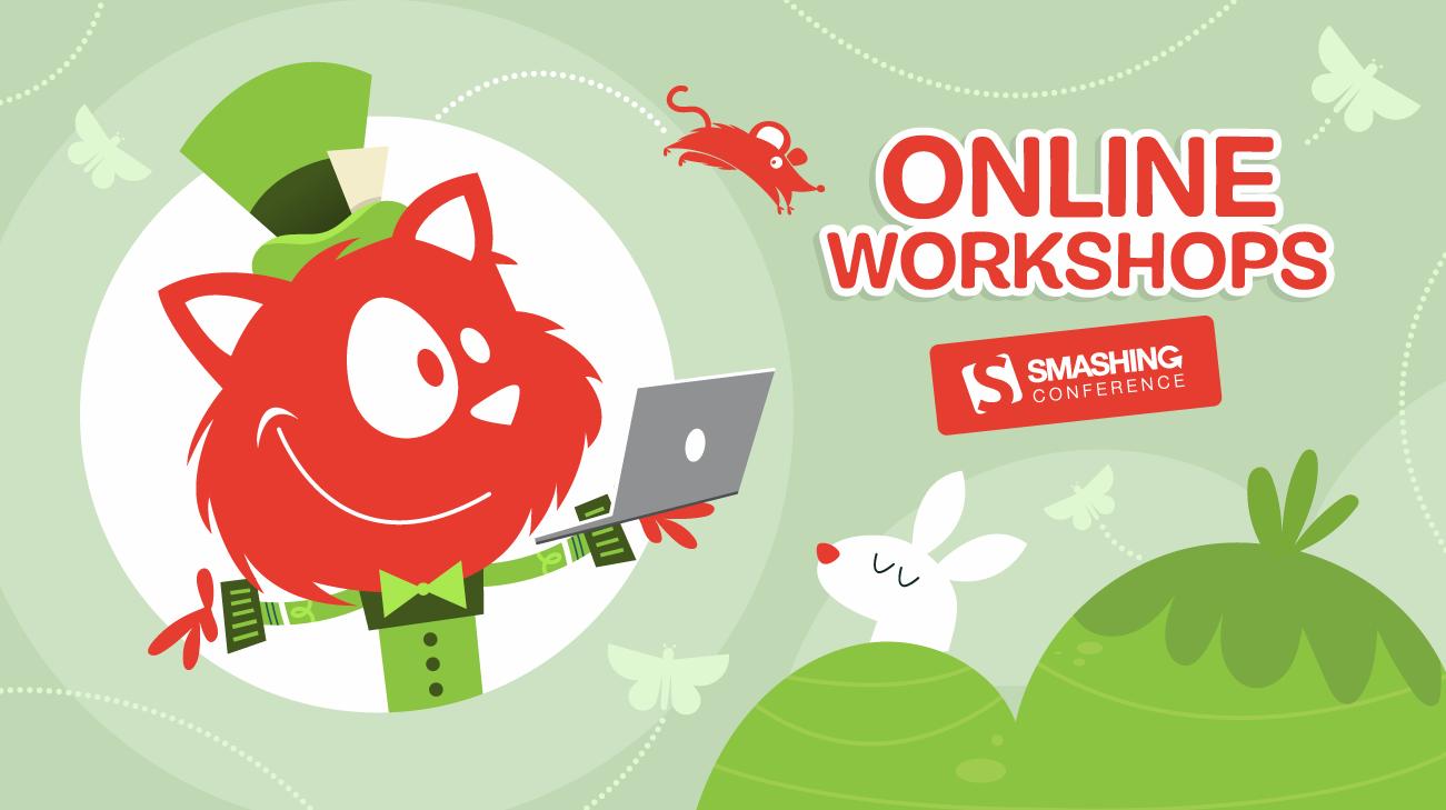 Smashing Online Workshops, on front-end and UX.