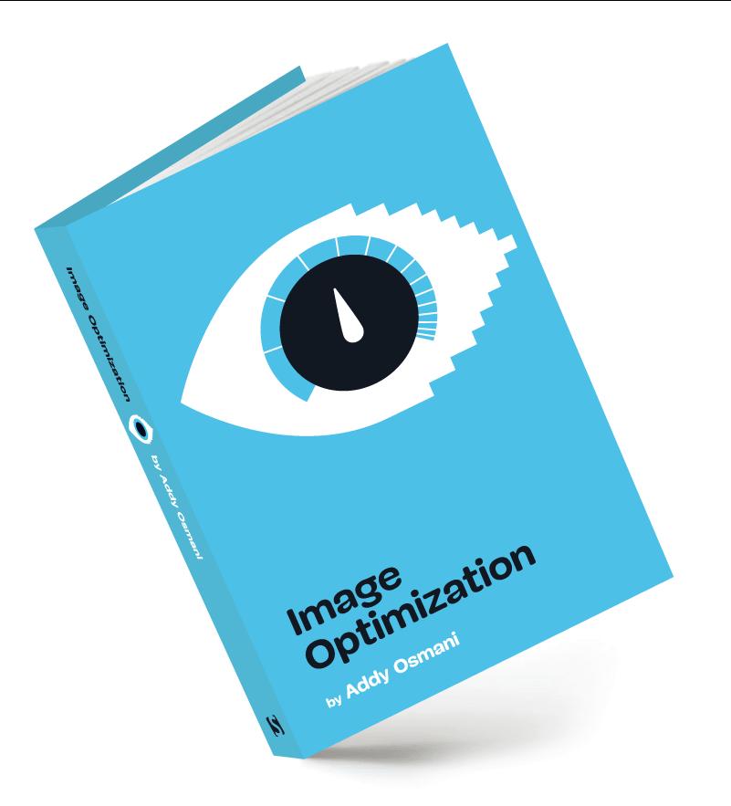 Image Optimization Book by Addy Osmani