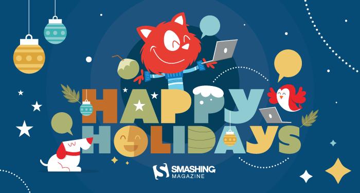 Smashing Meets Happy Holidays Edition