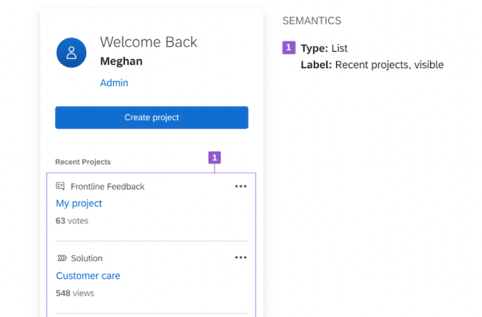 Mockup for a 'Welcome back' component showing recent projects. It is labelled with notes on accessibility.