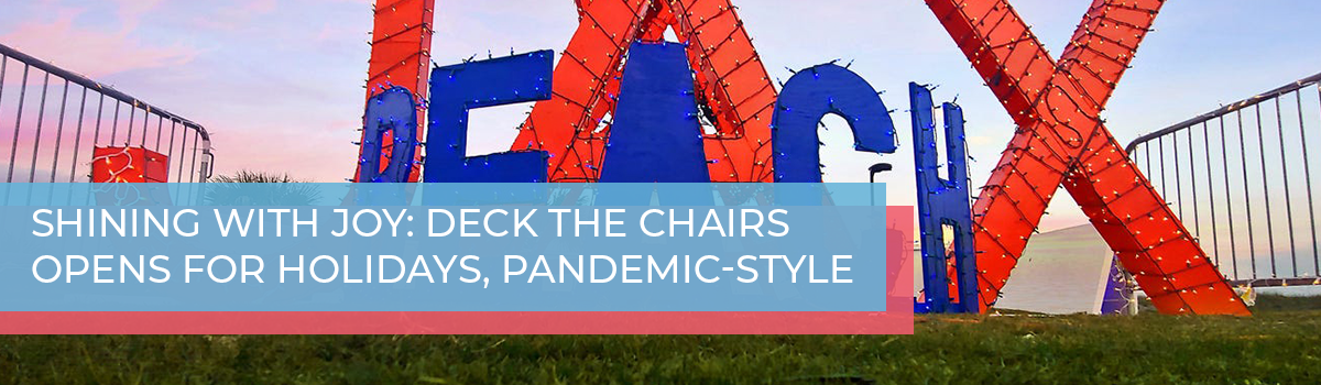 Shining with joy: Deck the Chairs opens for holidays, pandemic-style