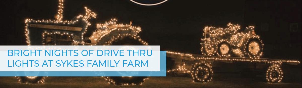 Bright Nights Of Drive Thru Lights At Sykes Family Farm