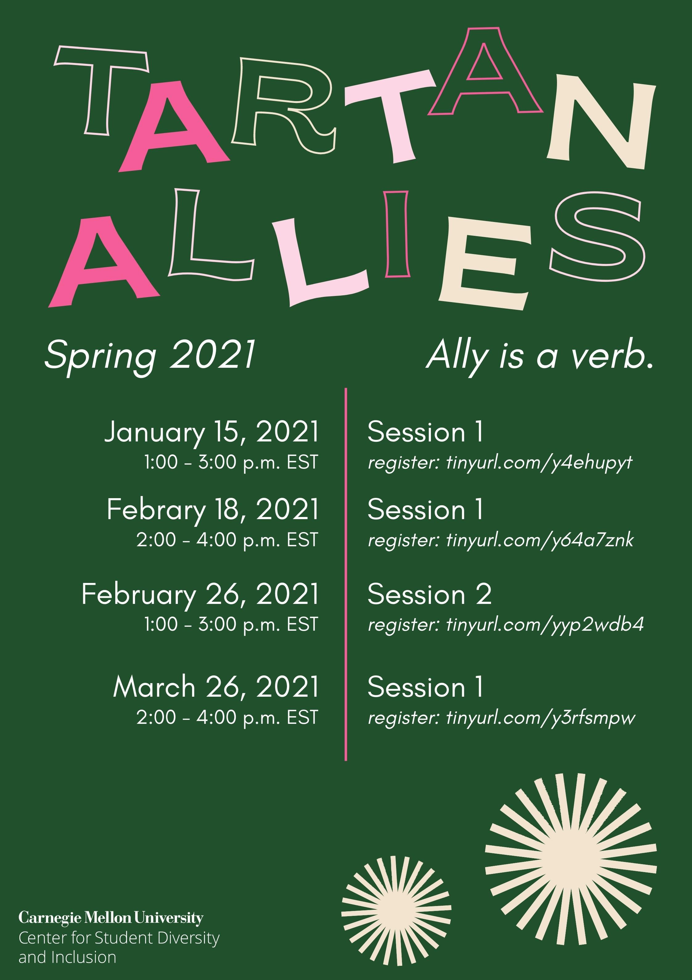 Flyer for Tartan Allies Spring 2021. Upcoming Session 1 is offered on February 18 and March 26. Session 2 is offered on February 26.
