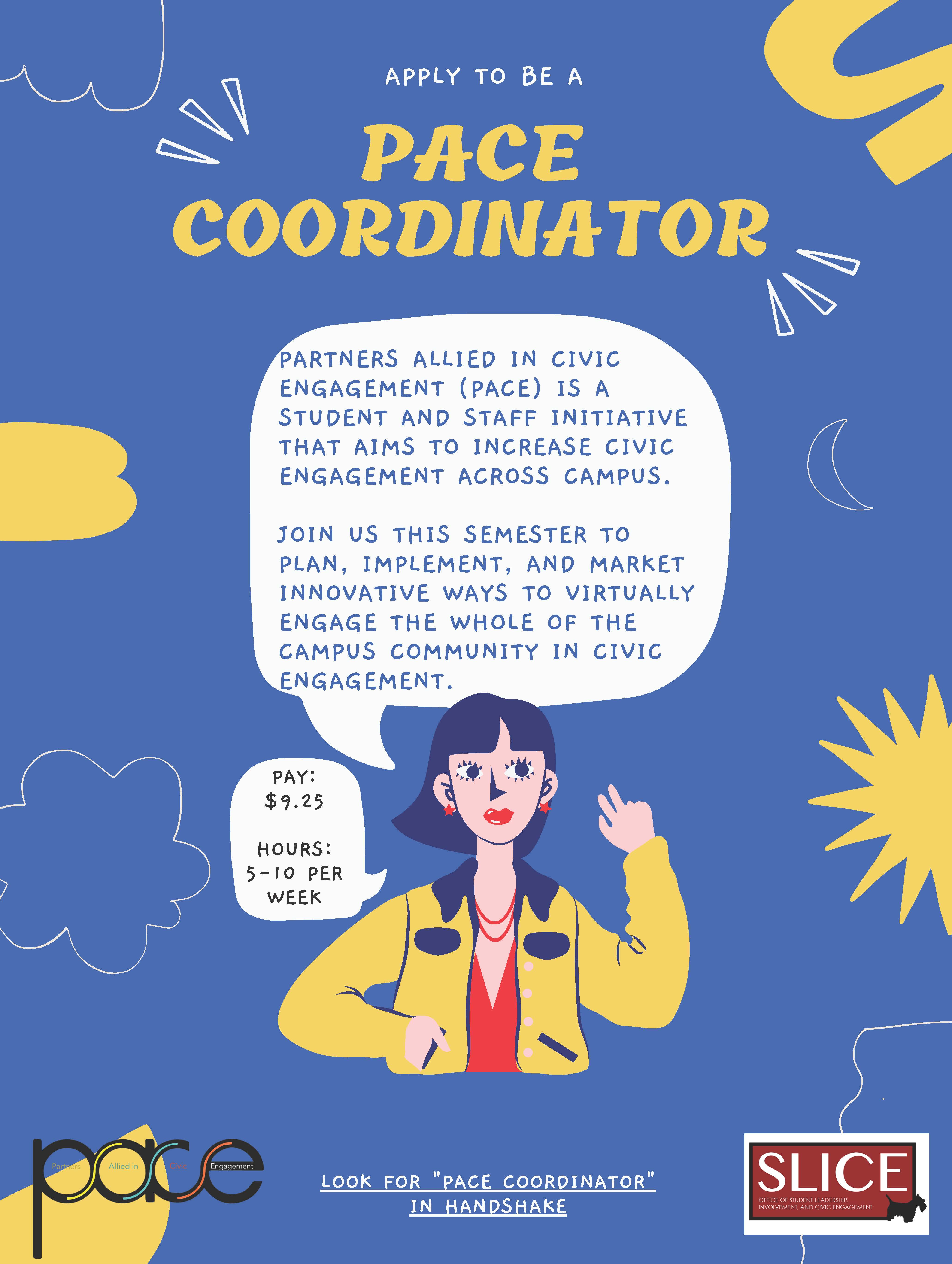 SLICE is looking for a PACE Coordinator