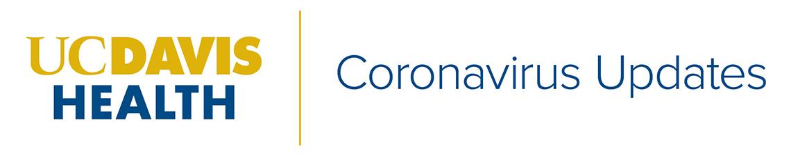 UC Davis Health | Coronavirus Updates