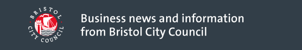 Business news and information from Bristol City Council