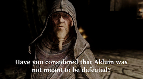 Have you considered that Alduin was not meant to be defeated?