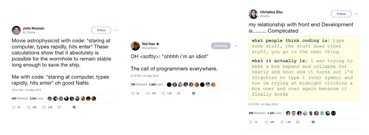 Three funny tweets highlighting the difference between what people think programming is like (straightforward, powerful) and what it's actually like (frustrating, full of unexpected minor errors).