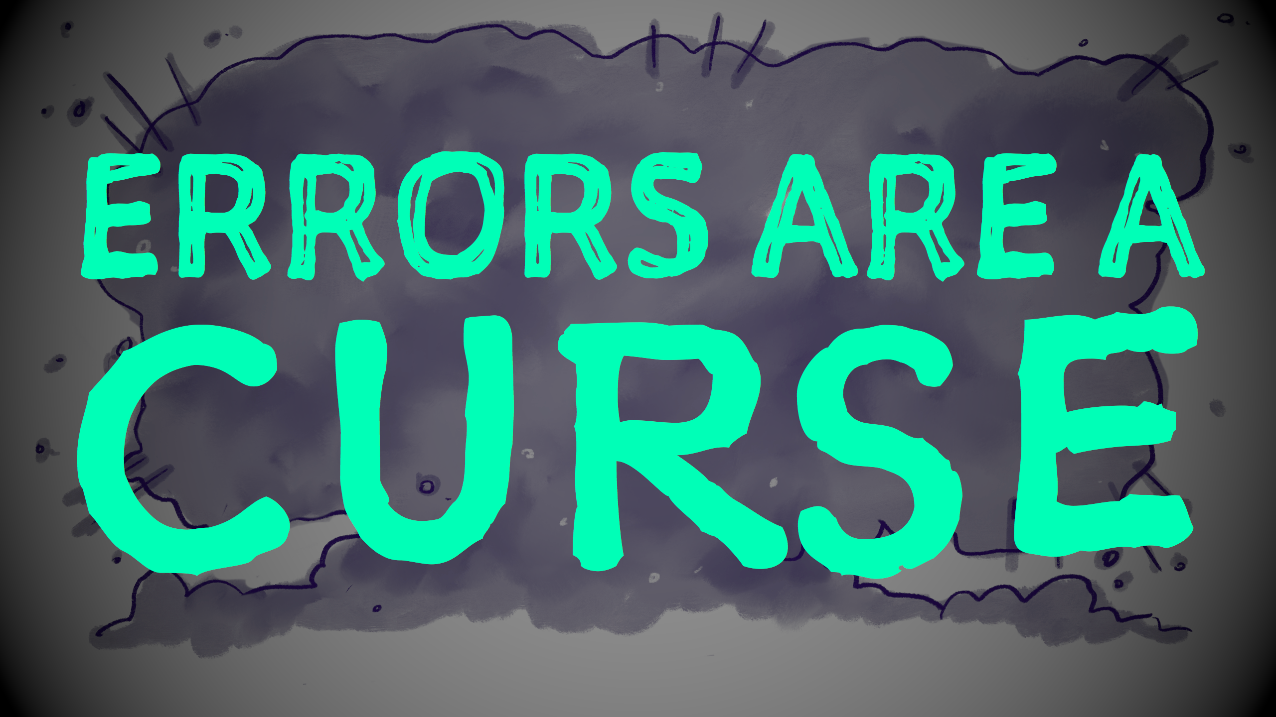 'Errors are a curse' written in all caps in green on a gray background.