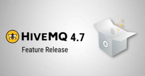 HiveMQ 4.7 Released