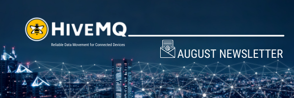 HiveMQ Newsletter – August Edition