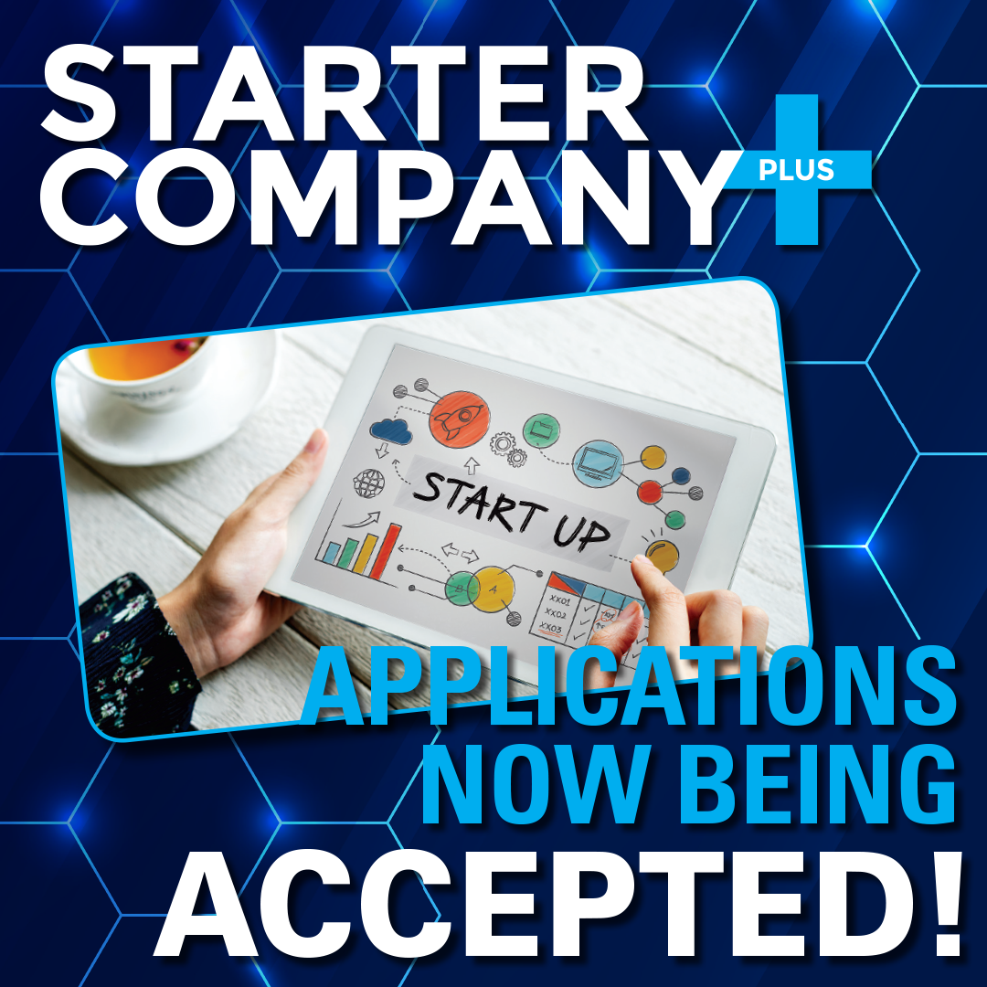Starter Company Plus, applications now being accepted.