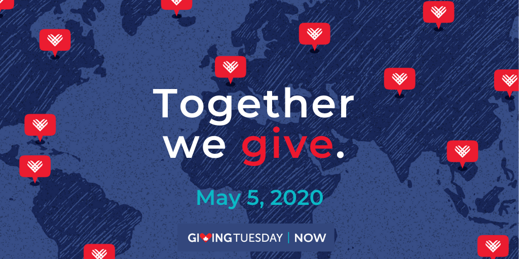 Together we give. May 5, 2020, Giving Tuesday Now.