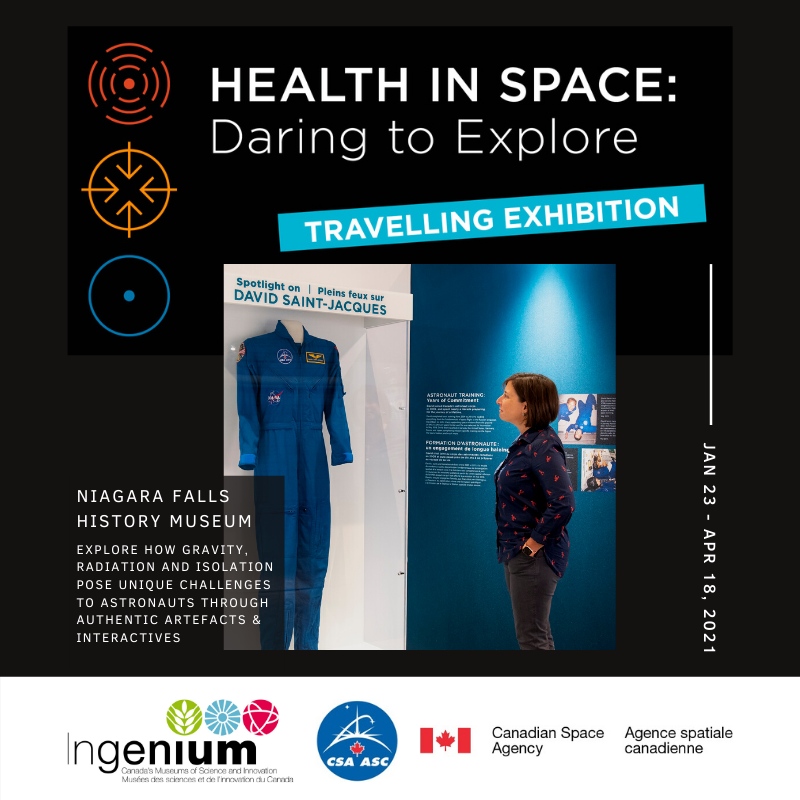 Health in Space: Daring to Explore. A travelling exhibition . Jan 23 - April 18, 2021