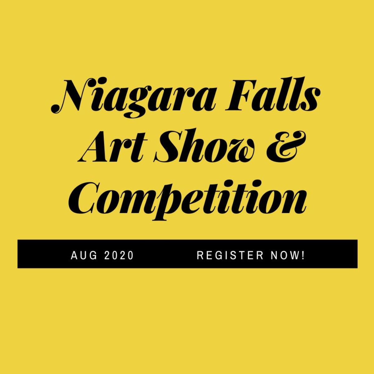 """Niagara Falls Art Show & Competition. Aug 2020. Register now!"""