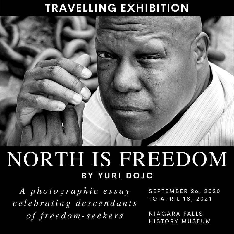 North is Freedom by Yuri Dojc, A photographic essay celebrating descendants of Freedom Seekers.
