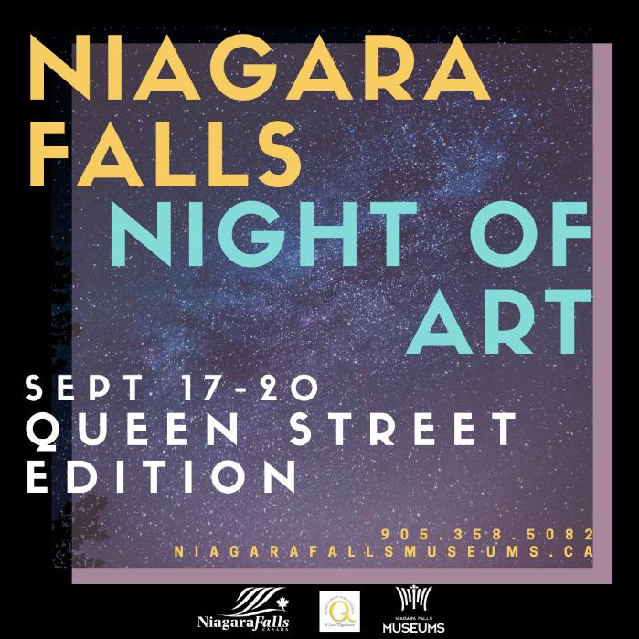 Niagara Falls Night of Art, September 17 - 20, Queen Street Edition, 9053585082, niagarafallsmuseums.ca