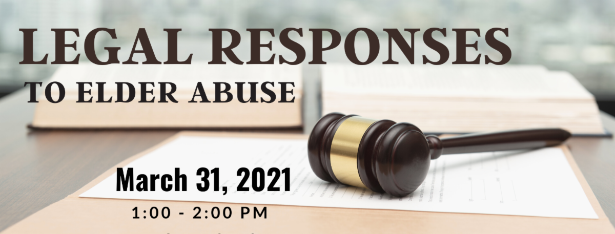Legal Responses to Elder Abuse