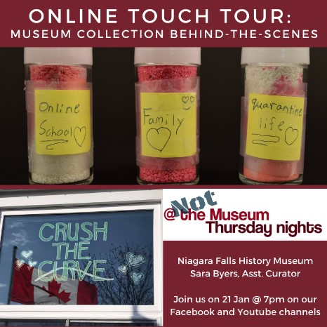 Online Touch Tour: Museum Collection Behind-the-scenes by Sara Byers. Join us on January 21, 2021 at 7pm on our Facebook and Youtube Channels