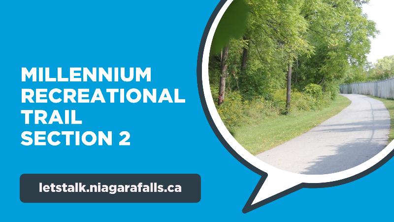 Millennium Recreational Trail Section 2 - letstalk.niagarafalls.ca