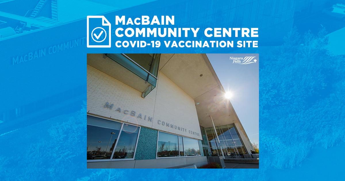MacBain Community Centre COVID-19 Vaccination Site