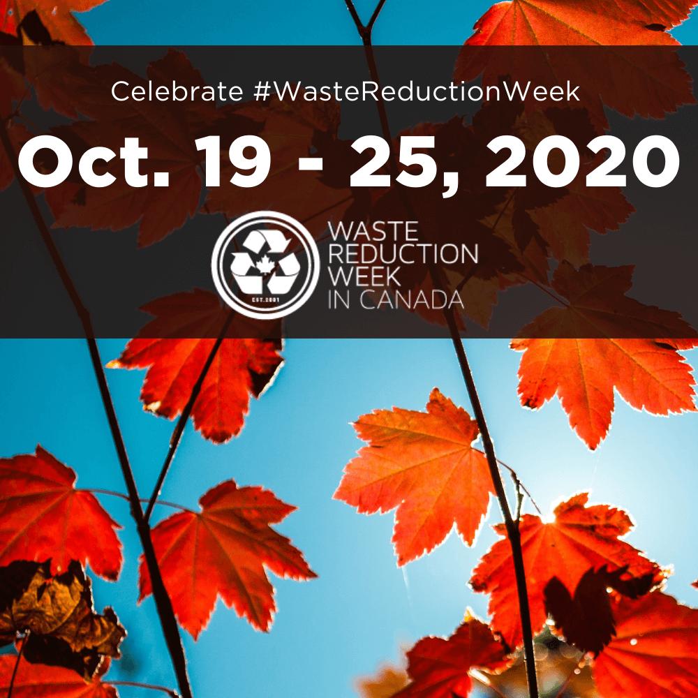 Celebrate Waste Reduction Week October