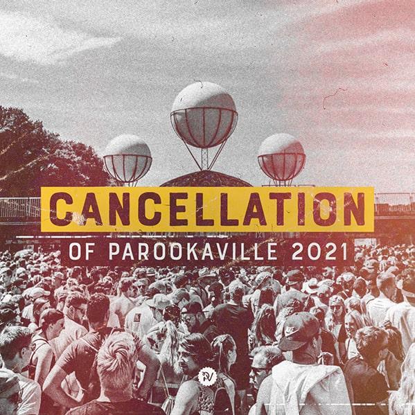 PAROOKAVILLE: 2021 has been cancelled 3
