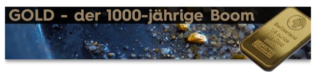 Gold - Der 1000 jährige Boom