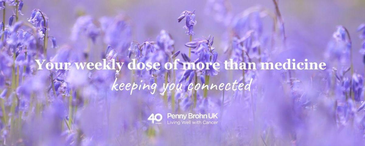 Penny Brohn UK Weekly Update