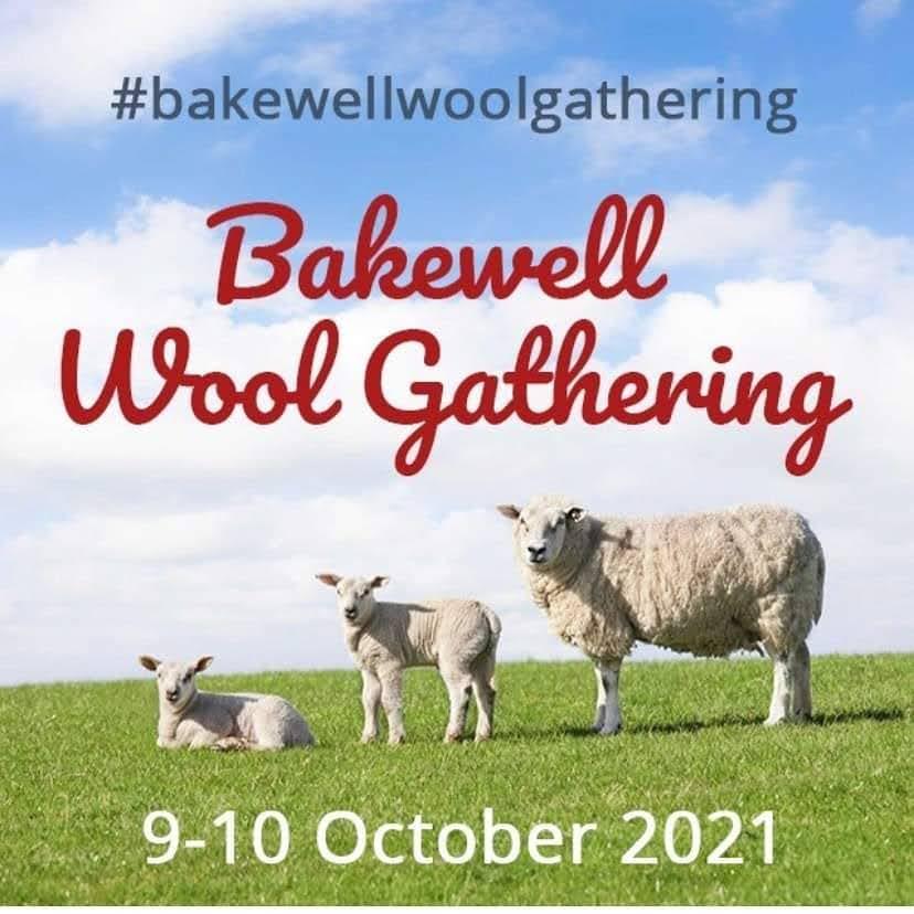 Bakewell Wool Gathering 2021