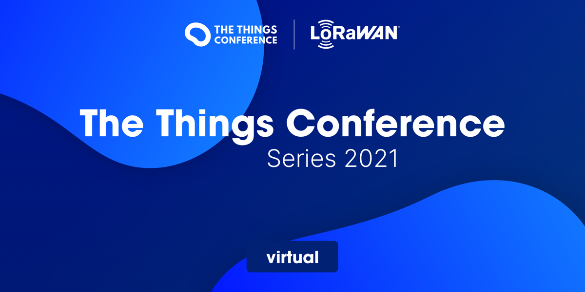 The Things Conference 2021 Series