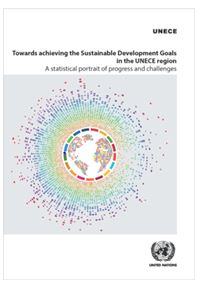 Towards Achieving the Sustainable Development Goals in the UNECE Region