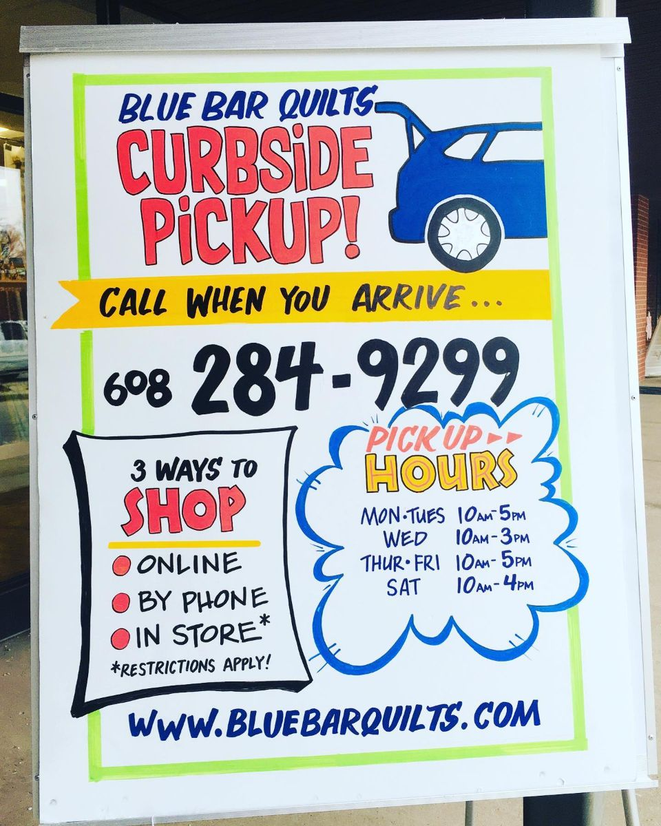 Curbside pickup at Blue Bar Quilts