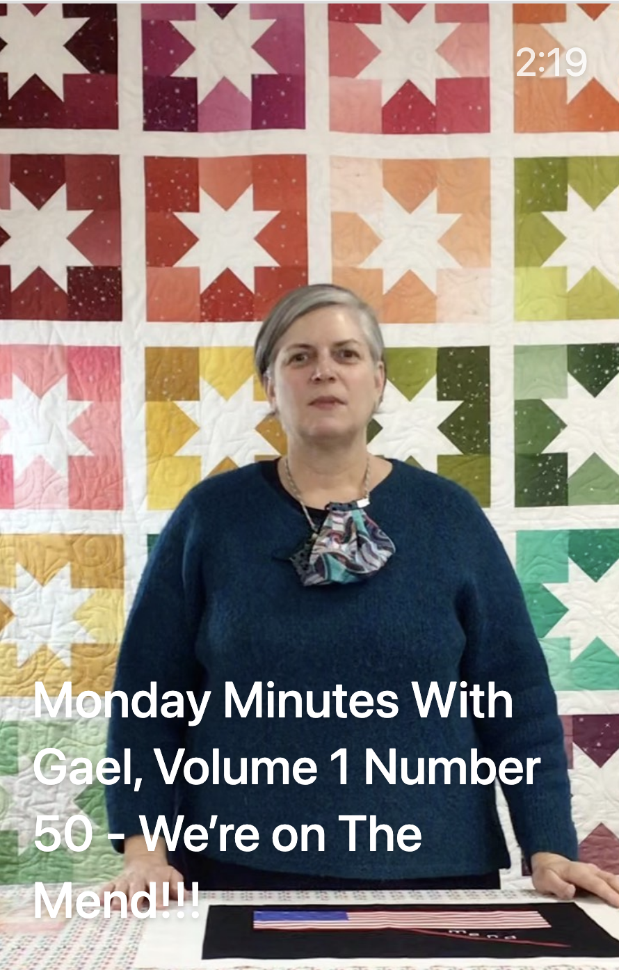 Monday Minutes with Gael - Vol. 1 Number 50 - We're on the Mend!