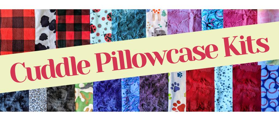 Cuddle Pillowcase Kits at Blue Bar Quilts