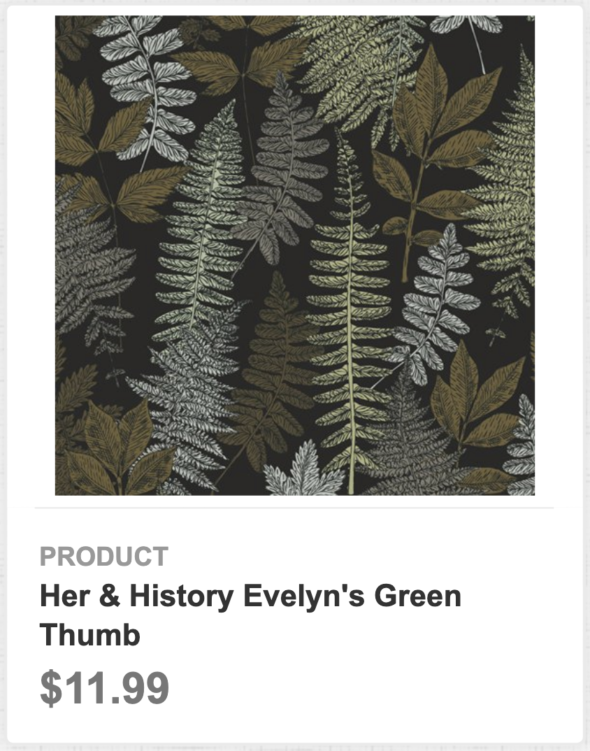Her & History's Evelyn's Green Thumb